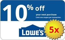 FIVE (5x) Lowes 10% OFF Lowe's-Coupons. IN-STORE+ONLINE.Delivery in 1-min!