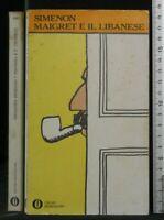 MAIGRET E IL LIBANESE. Georges Simenon. Mondadori.