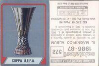 CALCIATORI PANINI 1986/87*FIGURINA STICKER N.572*SCUDETTO COPPA UEFA*NEW