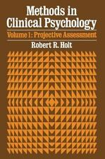 Methods In Clinical Psychology: Projectrive Assessment Vol.1