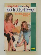 Mary Kate and Ashley So little time Zu schön um wahr zu sein Jugendbuch Dino