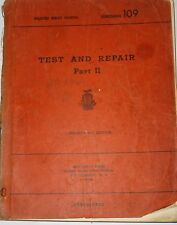 Livre TEST and REPAIR - PART 2 - 1944 - Cours N°109 SIGNAL-CORPS SCHOOLS - RARE