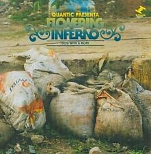 Quantic PRESENTA Flowering Inferno CD Dog With a Rope Tru Thoughts 2010 10tks