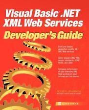 Visual Basic.NET XML Web Services Developer's Guide Jennings, Roger Paperback