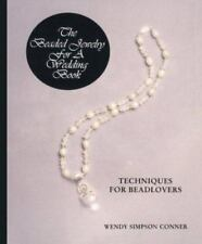 Beaded Jewelry for a Wedding Book : Techniques for Beadlovers