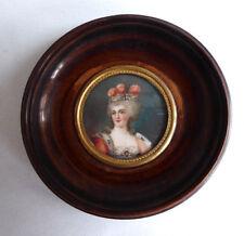 Ancien Portrait miniature , Reine de France Marie Antoinette , huile XIXe cadre