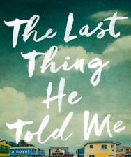 The Last Thing He Told Me: A Novel BOOK 2021