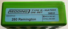 38531 REDDING TYPE-S MATCH BUSHING NECK DIE SET - 260 REMINGTON - BRAND NEW