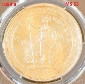 1899 B China Hong Kong UK Great Britain Silver Trade Dollar PCGS Prid-8 MS 63