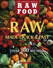 NEW The Complete Book of Raw Food: Quick & Easy, Over 100 Healthy Recipes