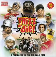 Thizz Nation - Thizz or Die [New CD] Explicit