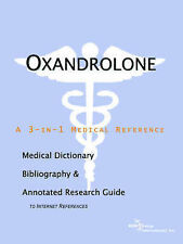 Oxandrolone - A Medical Dictionary, Bibliography, and Annotated Research Guide t