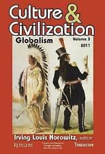 Culture & Civilization: v. 3: Globalization by Taylor & Francis Inc...