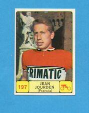 CAMPIONI dello SPORT 1968-69-Figurina n.197- JOURDEN -FRANCIA -CICLISMO-NEW