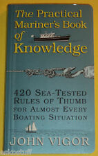 The Practical Mariner's Book of Knowledge 1994 Rules of Thumb & Practical Info!