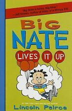 Big Nate: Big Nate Lives It Up 7 by Lincoln Peirce (2015, Paperback)