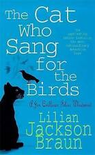 The Cat Who Sang for the Birds  by Lilian Jackson Braun (Paperback) NEW Book
