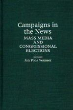 Campaigns in the News: Mass Media and Congressional Elections-ExLibrary