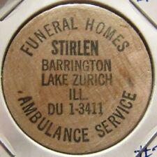 Vintage Stirlen Funeral Homes Lake Zurich, IL Wooden Nickel - Token Illinois #2