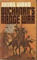 Buchanans Range War by Ward, Jonas , Mass Market Paperback