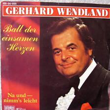 """7"""" 1984 ! GERHARD WENDLAND Ball der einsamen Herzen VG+"""
