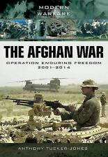 The Afghan War: Operation Enduring Freedom 2001-2014 (Modern Warfare), , Tucker-