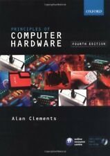 Principles of Computer Hardware By Alan Clements. 9780199273133