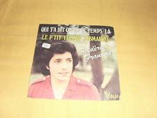 Frédéric François – Qui T'a Dit Qu'en Ce Temps-la 45 RPM 7'' Single