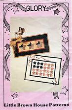 """1992 Little Brown House No-Sew Applique Quilt Pattern LQ105 """"Glory """" Patriotic"""