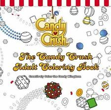 The Candy Crush Coloring Book for Grown-Ups : Creatively Color the Candy...