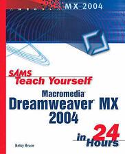 Sams Teach Yourself Macromedia Dreamweaver MX 2004 in 24 Hours, Bruce, Betsy, Go