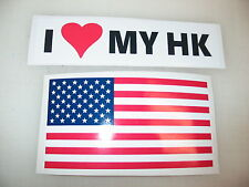 I LOVE MY HK Car Window Decal Bumper Sticker + FREE USA American Flag RIFLE