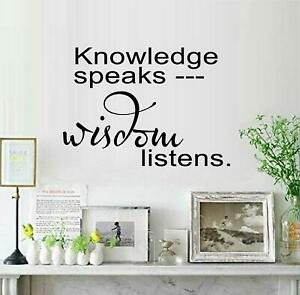 "Knowledge Speaks - Wisdom Listens Vinyl Decal Home Décor 12"" x 10"""