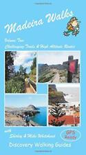 Madeira Walks: Volume 2, Challenging Trails & High Altitude Routes by Shirley &