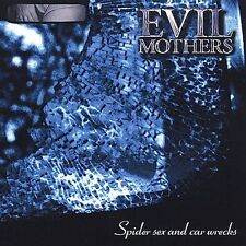"EVIL MOTHERS cd ""Spider Sex And Car Wrecks"" 1997 Invisible LIKE NEW"