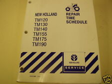 NEW HOLLAND  TM120-TM190 SERVICE REPAIR TIME SCHEDULE