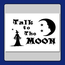 """5 X 7 Witch and Moon/Stars Craft Stencil""""Talk to The Moon"""" Halloween/Wiccan"""