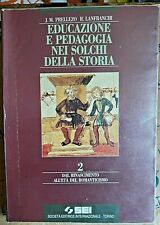 EDUCAZIONE E PEDAGOGIA NEI SOLCHI DELLA STORIA VOL.2 - PRELLEZO LANFRANCHI - SEI