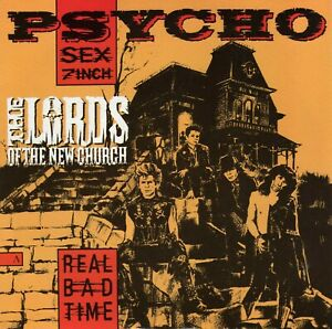 """THE LORDS OF THE NEW CHURCH REAL BAD TIME / THINGS GO BUMP FRENCH 45 PS 7"""""""