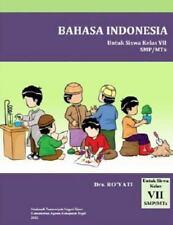 Bahasa Indonesia, Untuk Siswa Kelas VII SMP/MTs: By Ro'yati, Dra.