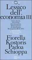 Lessico dell'economia III - Kostoris, Padoa Schioppa - luiss university  agorà 7