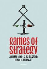 Games of Strategy by Avinash K Dixit David H Jr Reiley and Susan Skeath 2