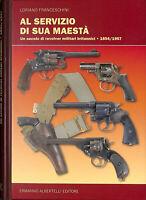 Al servizio di sua maestà. Un secolo di revolver militari britannici (1854-1957)