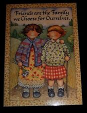 "Handcrafted fridge magnet ""Friends are the Family we Choose for Ourselves."""