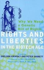Rights and Liberties in the Biotech Age: Why We Need a Genetic Bill of Rights, T