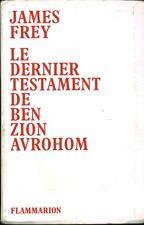 Livre Le dernier testament de Ben Zion Avrohom James Frey Book