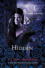 Hidden (House of Night Novels), Cast, Kristin, Cast, P. C., 0312594429, Book, Go