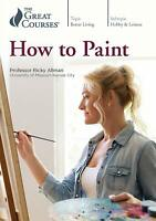 The Great Courses **** HOW to PAINT **** Open Your Artistic Eyes - Retail = $270