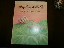 1970 Angelina di Bello Haute Couture Textbook in French - Illustrated