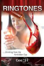 Ringtones: Drinking from the Forbidden Cup by Cee'si -Paperback